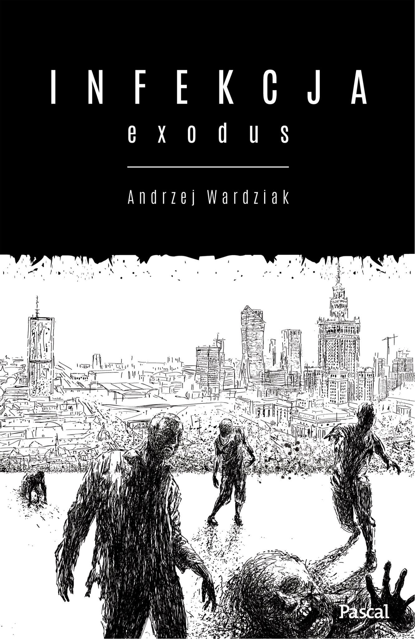 Infekcja.Exodus