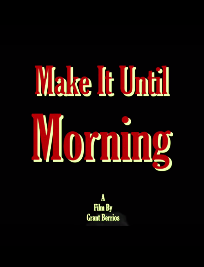 Make.It.Until.Morning
