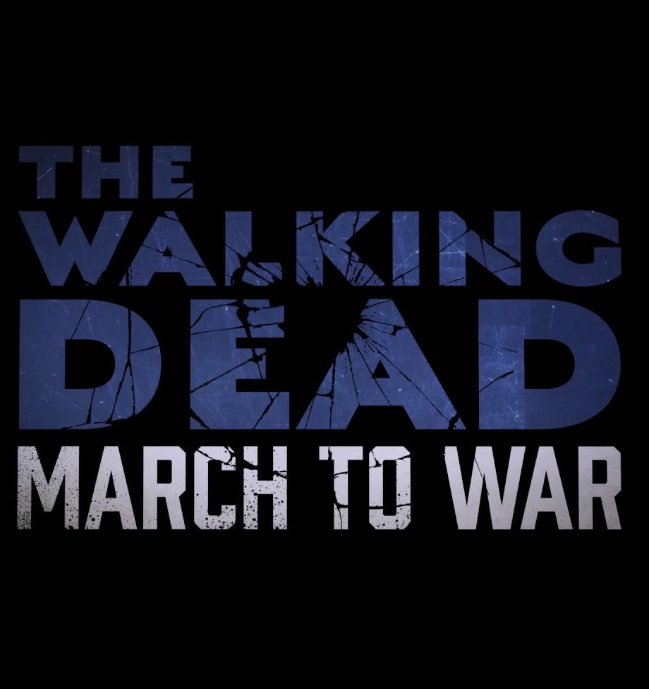 The.Walking.Dead.March.To.War